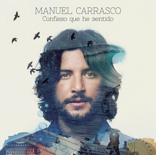 MANUEL CARRASCO nos presenta su disco Confieso que he sentido